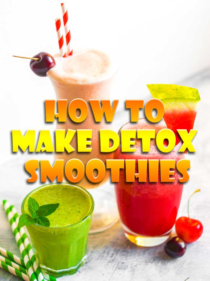 10 Detox Smoothies To Cleanse Your Body