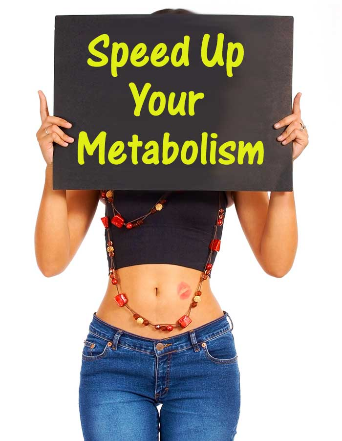 Is It Possible to Speed Up Your Metabolism?