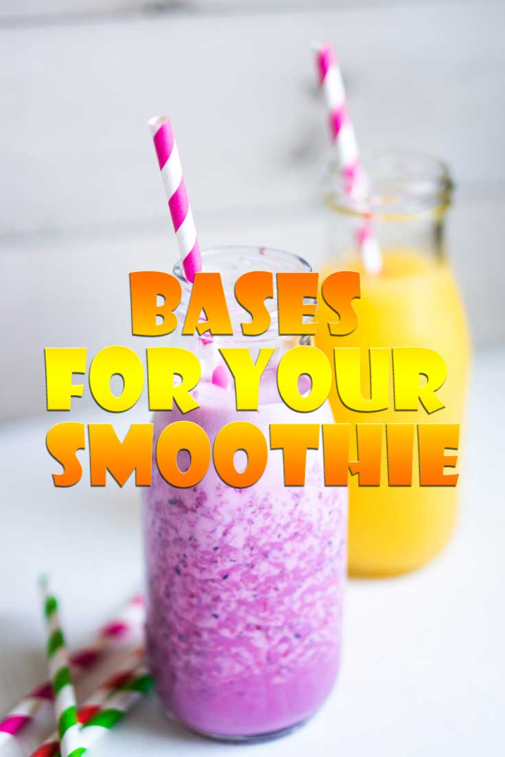 The Top Bases for Your Smoothie