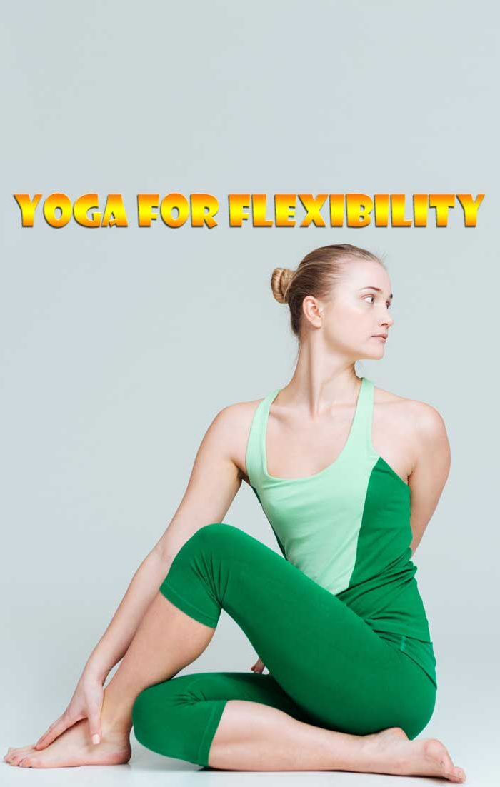 how yoga increases flexibility